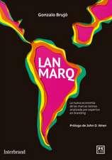 Lanmarq:  La Nueva Economia de Las Marcas Latinas