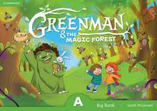 Greenman and the Magic Forest A Big Book