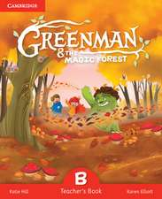 Greenman and the Magic Forest B Teacher's Book