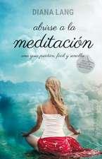 SPA-ABRIRSE A LA MEDITACION