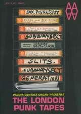 The London Punk Tapes:  Vagina Dentata Organ