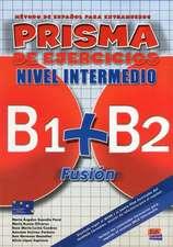 Prisma Fusión B1+B2 - Libro de ejercicios