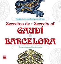 Secretos de / Secrets of Gaudi*barcelona
