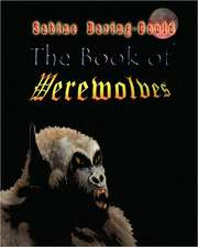 The Book of Werewolves:  - The History of Vampirism