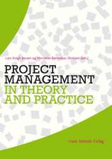 Project Management in Theory & Practice