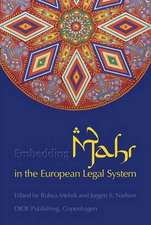 Embedding Mahr (Islamic Dower) in the European Legal System