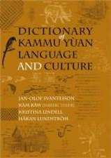 Dictionary of Kammu Yuan Language an Culture