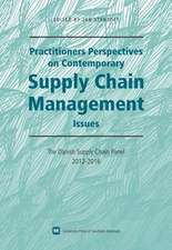 Practitioners Perspectives on Contemporary Supply Chain Management Issues
