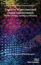 Cognitive Hyperconnected Digital Transformation