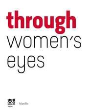 Through Women's Eyes:  From Diane Arbus to Letizia Battaglia. Passion and Courage