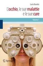 L'occhio, le sue malattie e le sue cure