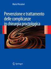 Prevenzione e trattamento delle complicanze in chirurgia proctologica