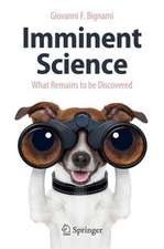 Imminent Science: What Remains to be Discovered