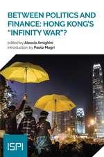 Between Politics and Finance: Hong Kong's