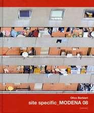 Barbieri, O: Site Specific Modena 08