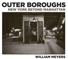 William Meyers:  New York Beyond Manhattan