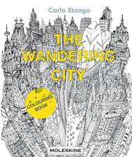 The Wandering City: Colouring Book (Moleskine)