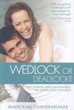 Wedlock or Deadlock?:  Discovering and Maintaining the Union God Intended