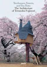 Treehouses, Towers, and Tea Huts: The Architecture of Terunobu Fujimori