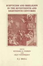 Scepticism and Irreligion in the Seventeenth and Eighteenth Centuries