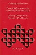 Crossing the Boundaries:  Essays in Biblical Interpretation in Honour of Michael D. Goulder