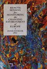 Remote Sensing for Monitoring the Changing Environment of Europe