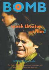 """Speak Theater and Film!: Best of """"Bomb"""" Magazine's Interviews with Actors, Directors and Playwrights"""