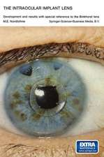 The Intraocular Implant Lens Development and Results with Special Reference to the Binkhorst Lens: Proefschrift