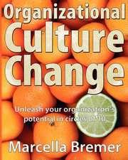 Organizational Culture Change