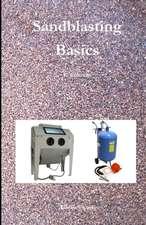 Sandblasting Basics