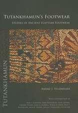 Tutankhamun's Footwear:  Studies of Ancient Egyptian Footwear