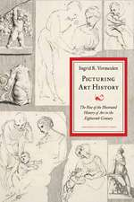 Picturing Art History: The Rise of the Illustrated History of Art in the Eighteenth Century