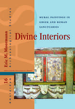 Divine Interiors: Mural Paintings in Greek and Roman Sanctuaries