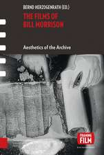 The Films of Bill Morrison: Aesthetics of the Archive