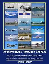 Scandinavian Airlines System, Aircraft Fleet Development 1946 - 2016