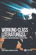 Working-Class Literature(s): Historical and International Perspectives