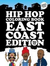 Hip Hop Coloring Book East Coast Edition