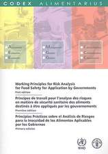 Working Principles for Risk Analysis for Food Safety for Application by Governments/Principes de Travail Pour L'Analyse Des Aliments Destines a Etre A