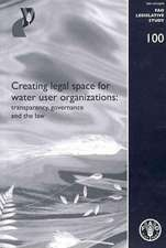 Creating Legal Space for Water Use Organizations:  Transparency, Governance and the Law