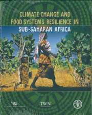 Climate Change and Food Systems Resilience in Sub-Saharan Africa