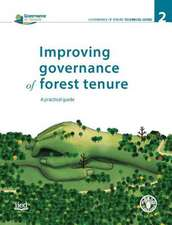 Improving Governance of Forest Tenure:  A Practical Guide