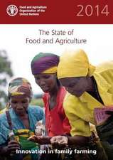 The State of Food and Agriculture:  Innovation in Family Farming