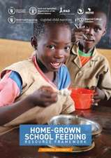 Home-grown School Feeding Resource Framework