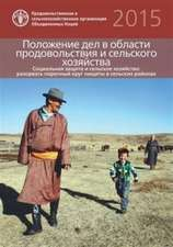 The State of Food and Agriculture (SOFA) 2015 (Russian)