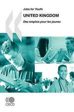 Jobs for Youth/Des Emplois Pour Les Jeunes United Kingdom