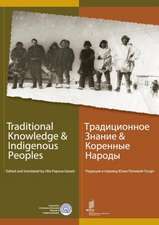 Traditional Knowledge & Indigenous Peoples