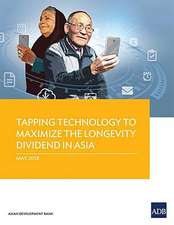 Tapping Technology to Maximize the Longevity Dividend in Asia