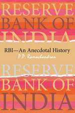 Reserve Bank of India (RBI)--An Anecdotal History
