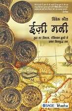 Easy Money: Robinson Crusoe Se Pratham Vishwayudh Tak Dhan Ka Udbhav