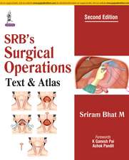 SRB's Surgical Operations: Text & Atlas